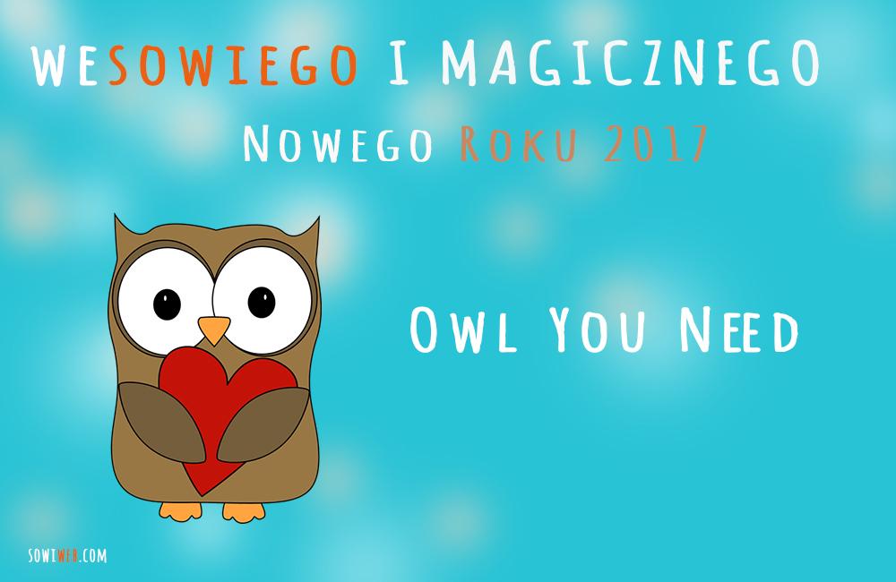 Życzenia od SowiWeb – Owl You Need