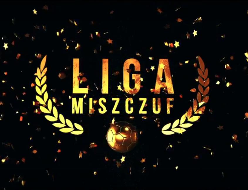 Liga Miszczuf – internetowy serial komediowy